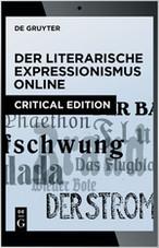 Der literarische Expressionismus Online / German Literary Expressionism Online
