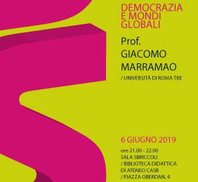 """Incontro pubblico """"Democrazia e mondi globali"""""""